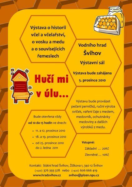 Hrad Švihov - Výstava Hučí mi v úlu.....