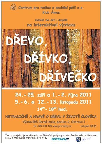 Klub Ámos Ostrava - Výstava Dřevo, dřívko, dřívečko