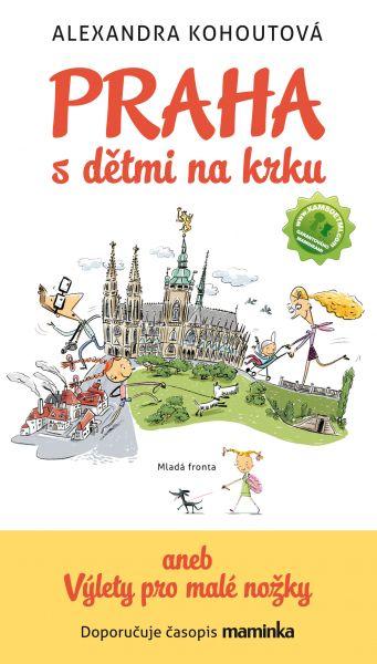 Kašpárkohraní a křest knihy Praha s dětmi na krku