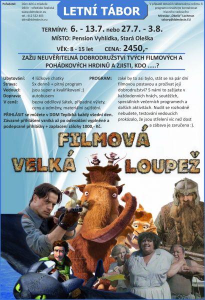 Letní tábor DDM Děčín - Velká filmová loupež (Penzion Vyhlídka, Stará Oleška)